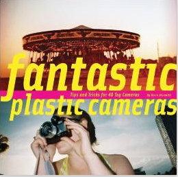Fantastic Plastic Cameras